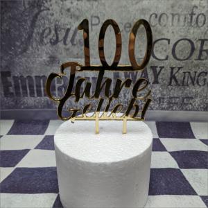 Cake Topper 100 Jahre geliebt Torten-Tuning-Cake-Topper-100-Jahre-geliebt-Gold-Acryl-Erfurt-Hildburghausen