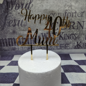 Cake Topper Happy 40th Mum Torten-Tuning-Cake-Topper-Happy-40-Mum-Acryl-Gold-Schleusingen-Erlau